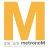 Ateliers metronoM